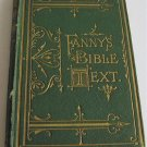 Fanny's Bible Text circa 1874 Fiction Hadleigh British School Girl Endures Hardships