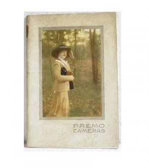 Premo Cameras 1913 Manufactured by Rochester Optical Division Eastman Kodak Co Catalog