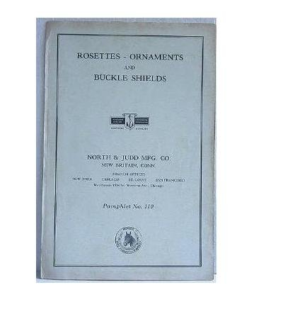 Rosettes - Ornaments and Buckle Shields North & Judd Mfg Co Pamphlet No.110 Horse Equestrian Catalog