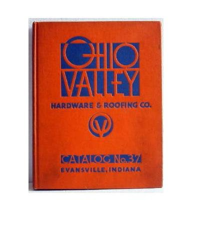 Ohio Valley Hardware and Roofing Co Catalog No.37 c.1937 Hardbound Original Tools Housewares