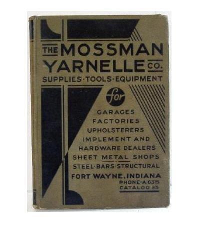 Mossman Yarnelle Co Catalog 35 Original Hardware Tools Trade Catalogue c.1935 352p
