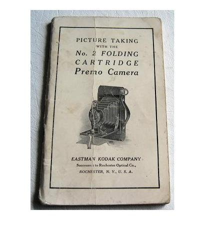 Picture Taking with the No.2 Folding Cartridge Premo Camera 1917 Eastman Kodak Instruction Manual