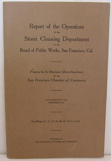 1913 San Francisco California Street Cleaning Report Investigation Waste Political Appointment