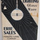 Illuminating Glassware Catalogue No.8 circa 1937 Erie Sales and Mfg Co Lighting Fixtures Shades
