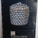 L'Art de Chine Catalog Chinese Baskets Porcelain Bamboo Lacquer Petit Point Jade Silk Tapestries