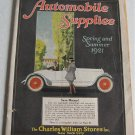 Automobile Supplies Spring and Summer 1921 Catalog Auto Car Parts Tools Charles William Motoring