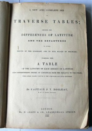 Traverse Tables by JT Boileau 1839 Copy Signed by Peter Emslie City Civil Engineer Buffalo NY 1859