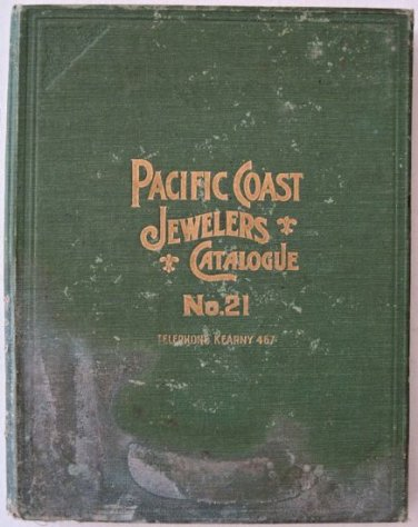 1914-1915 Illustrated Catalogue No.21 Pacific Coast Jewelers AI Hall Jewelry Silver Watches Clocks