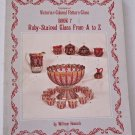 Encyclopedia of Victorian Colored Pattern Glass Book 7 Ruby-Stained Glass from A to Z by Heacock