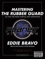 Eddie Bravo Mastering the Rubber Guard DVDs