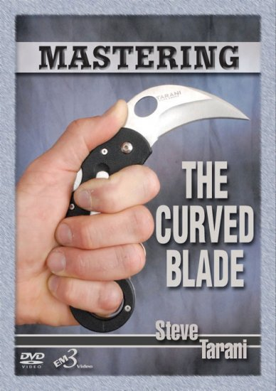 Steve Tarani Mastering the Curved Blade DVD