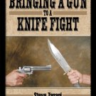 Steve Tarani Bringing a Gun to a Knife Fight DVD
