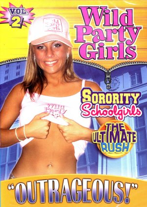 WILD PARTY GIRLS - SORORITY SCHOOL GIRLS NEW DVD VOL-2