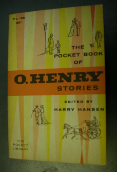 The Pocket Book of O, Henry Stories edited by Harry Hansen 1956