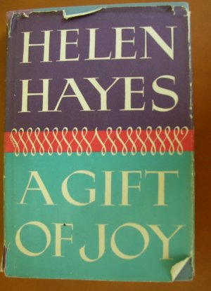 A Gift of Joy by Helen Hayes