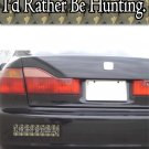 I'd Rather Be Hunting - Bumper Sticker