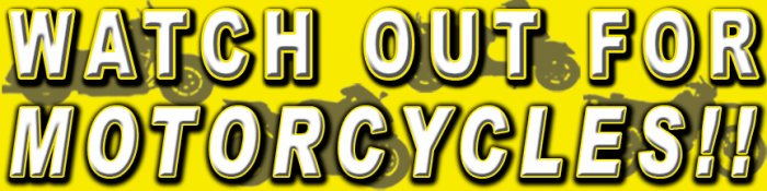 Watch Out for Motorcycles!!! 3 - Bumper Sticker