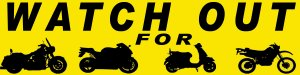 Watch out for... 2 - Bumper sticker
