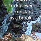 Trickling Brook***Inspirational