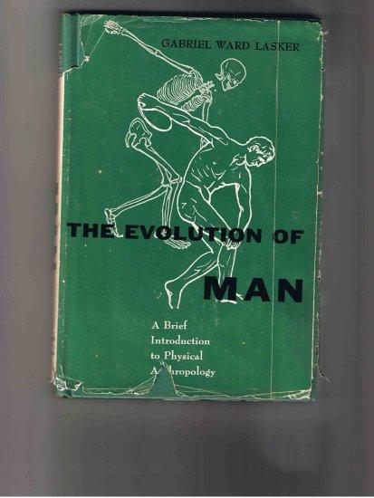 The Evolution of Man, by Gabriel Ward Lasker (1963, hardcover)