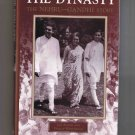 The Dynasty: The Nehru-Gandhi Story, by Jad Adams and Phillip Whitehead (1998, hardcover)