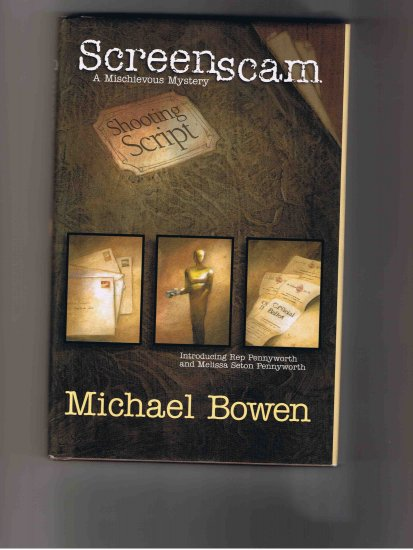 Screenscam, by Michael Bowen (2001, first edition)