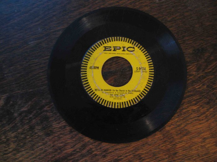 """Four Coins 45rpm, """"We'll Be Married (in the Church in the Wildwood)"""" b/w """"Once More"""""""