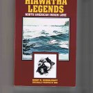 The Hiawatha Legends, by Henry R. Schoolcraft, 1984, brand-ew