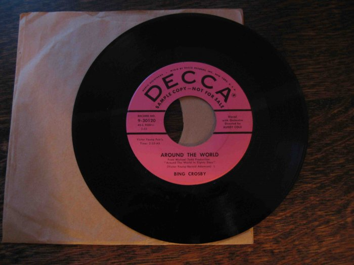 "Bing Crosby 45rpm single, ""Around the World"" b/w ""Love in a Home"""