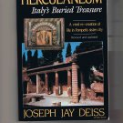 Herculaneum: Italy's Buried Treasure, by Joseph Jay Deiss, 1985