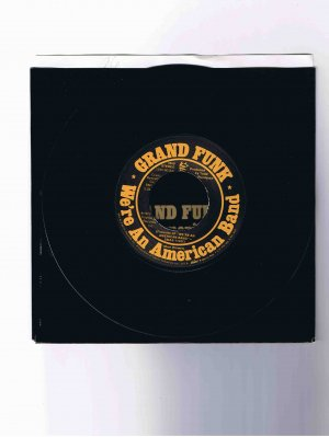 """Grand Funk 45rpm single with picture sleeve, """"We're an American Band"""" (1973)"""