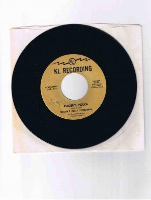 "Roger's Jolly Dutchmen 45 single, ""Roger's Polka"" b/w ""Smokey Valley Waltz"" (signed?!)"