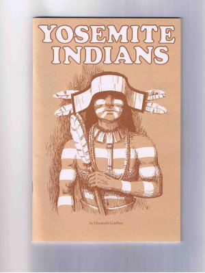 Yosemite Indians, by Elizabeth Godfrey, 1977