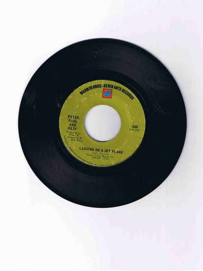 """Peter, Paul & Mary 45rpm single, """"Leaving on a Jet Plane"""" b/w """"The House Song"""""""