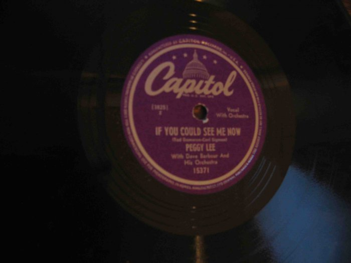 """Peggy Lee 78 rpm record, """"If You Could See Me Now"""" b/w """"Blum Blum (I Wonder Who I Am)"""""""