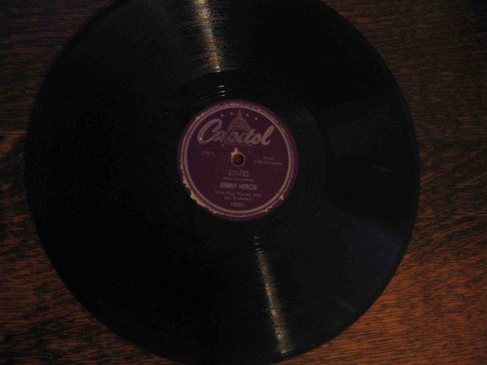 "Johnny Mercer/Paul Weston 78 rpm single, ""Goofus"" b/w ""The Hills of California"""