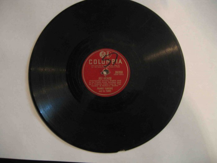 """Frankie Yankovic 78 rpm single, """"Just Because"""" (int'l version) / """"Charm of Your Beautiful Dark Eyes"""""""