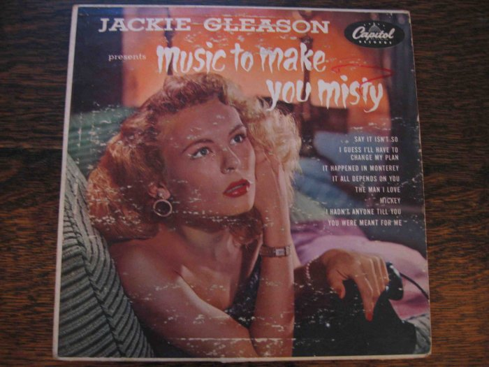 "Jackie Gleason Presents: Music to Make You Misty, 10"" LP in sleeve"