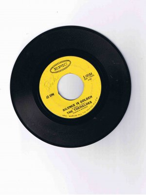 "Tremeloes 45 rpm single, ""Silence Is Golden"" b/w ""Let Your Hair Hang Down"" (Epic)"