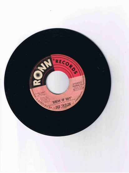 """Ted Taylor 45 rpm single, """"Break of Day"""" / """"Fair Weather Woman"""" (1973)"""