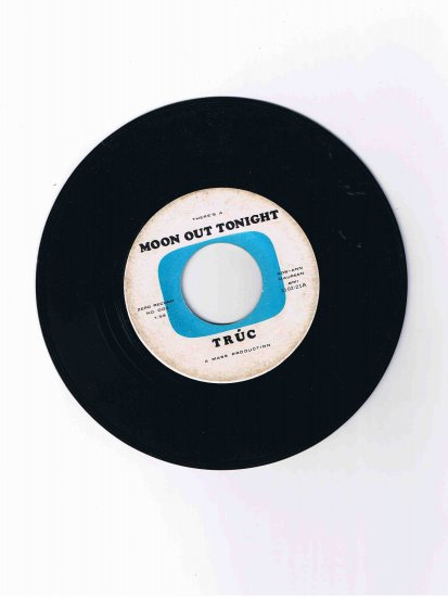 """Trüc 45rpm doowop single, """"There's a Moon Out Tonight"""" / """"'57 Chevy"""" (scarce item!)"""