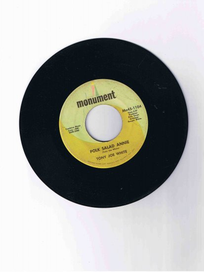 "Tony Joe White 45rpm single, ""Polk Salad Annie"" / ""Aspen, Colorado"" (Monument)"