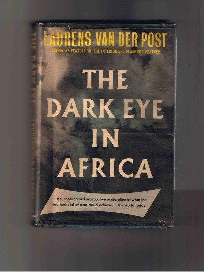 The Dark Eye in Africa, by Laurens van der Post (1955), hardcover