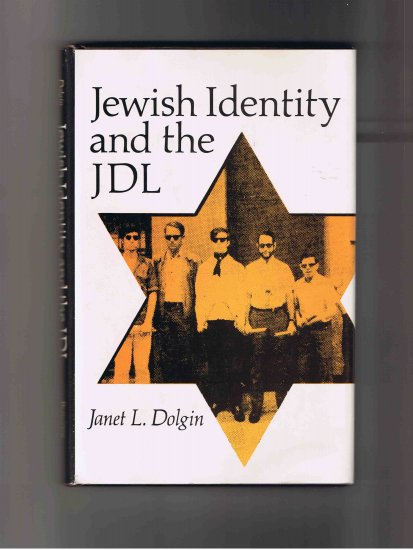 Jewish Identity and the JDL, by Janet L. Dolgin (1977, hardcover)
