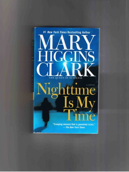 Nighttime Is My Time, by Mary Higgins Clark (2004)