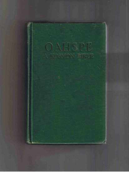 Oahspe: A Kosmon Bible, by John Ballou Newbrough (hardcover (1926?))
