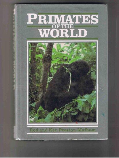 Primates of the World, by Rod & Ken Preston-Mafham (1992, hardcover)