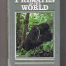 Primates of the World, by Rod & Ken Preston-Mafham (1992, hardcover)
