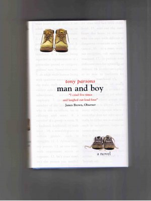 Man and Boy, by Tony Parsons (2001, hardcover, brand new)