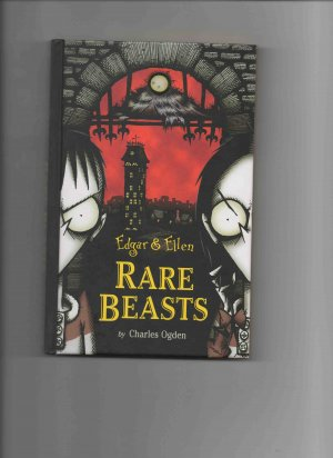 Edgar and Ellen: Rare Beasts, by Charles Ogden (2003, hardcover, new)